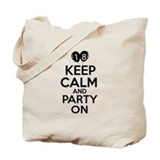 18 , Keep Calm And Party On Tote Bag