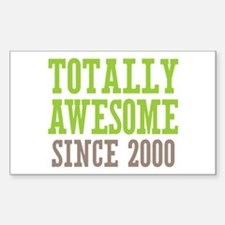 Totally Awesome Since 2000 Decal