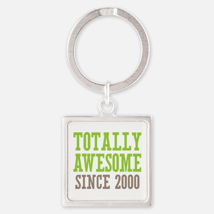 Totally Awesome Since 2000 Square Keychain