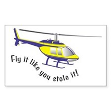 Fly It Like You Stole It! Rectangle Decal