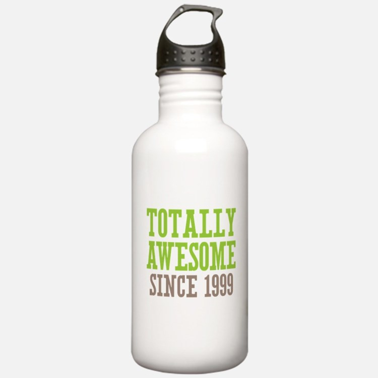 Totally Awesome Since 1999 Water Bottle