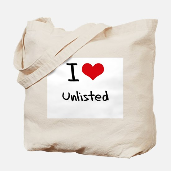 I love Unlisted Tote Bag