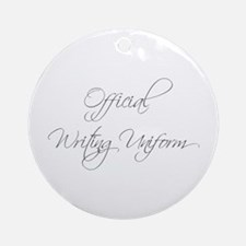 official-writing-uniform-scr-gray Ornament (Round)