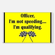 OFFICER, I'M NOT SPEEDING Rectangle Decal