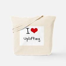 I love Uplifting Tote Bag