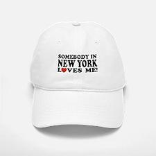 Somebody in New York Loves Me Baseball Baseball Cap