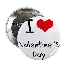 """I love Valentine'S Day 2.25"""" Button"""