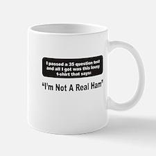 Im Not a Real Ham Mug