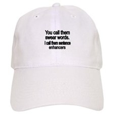 You call them swear words Baseball Baseball Cap