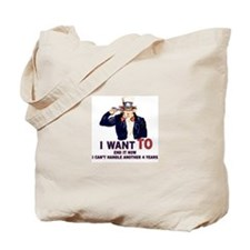 I can't handle another 4 years Tote Bag