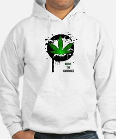 Above the ignorance Hoodie