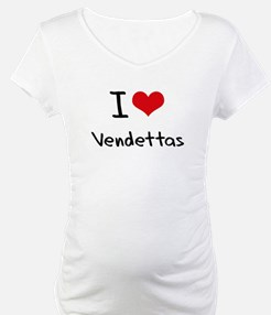 I love Vendettas Shirt