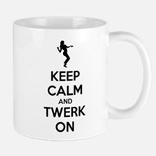 Keep calm and twerk on Mug