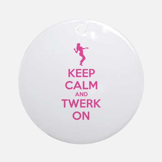 Keep calm and twerk on Ornament (Round)