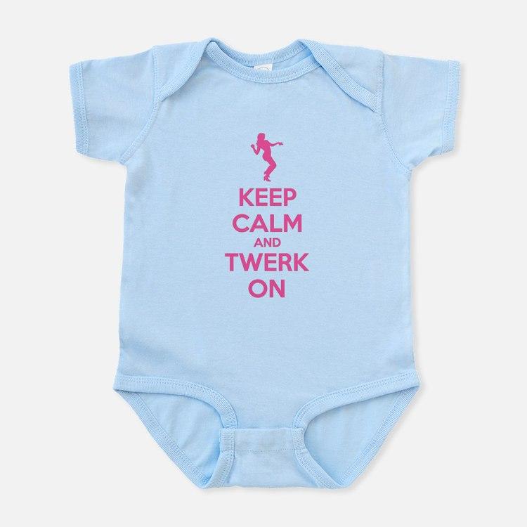 Keep calm and twerk on Infant Bodysuit