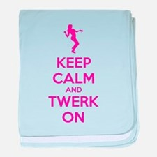 Keep calm and twerk on baby blanket