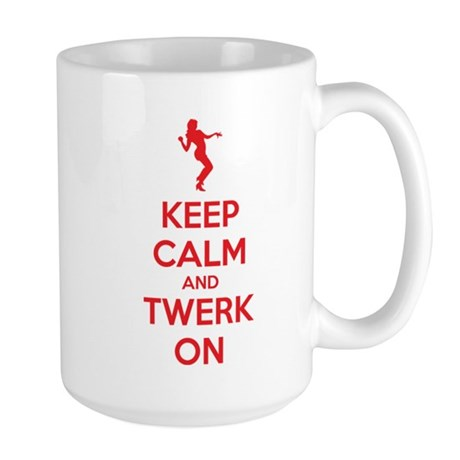 Keep calm and twerk on Large Mug