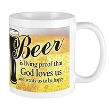 Beer is living proof that God loves us and wan...