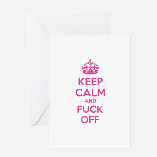 Keep calm and fuck off Greeting Card