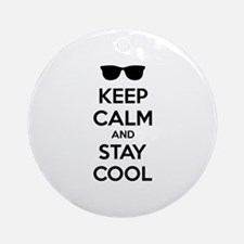 Keep calm and stay cool Ornament (Round)