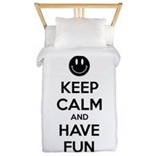 Keep calm and have fun Twin Duvet