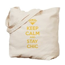 Keep calm and stay chic Tote Bag