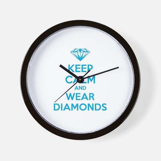 Keep calm and wear diamonds Wall Clock