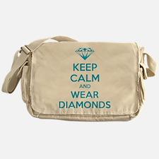 Keep calm and wear diamonds Messenger Bag