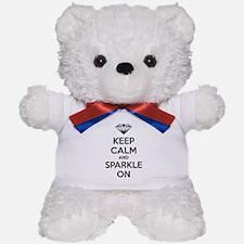 Keep calm and sparkle on Teddy Bear