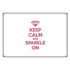 Keep calm and sparkle on Banner