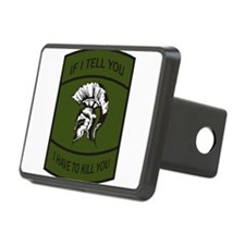 If I Tell You I Have To Kill You Hitch Cover