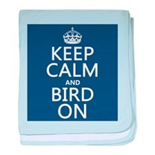 Keep Calm and Bird On baby blanket