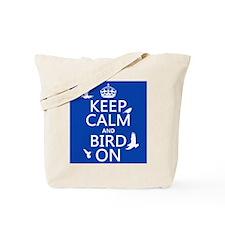 Keep Calm and Bird On Tote Bag