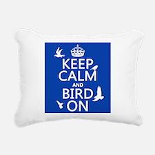 Keep Calm and Bird On Rectangular Canvas Pillow