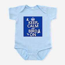 Keep Calm and Bird On Infant Bodysuit