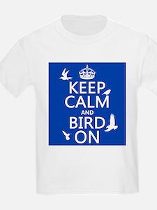 Keep Calm and Bird On T-Shirt