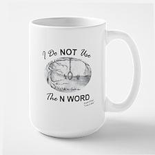 I Do Not Use the N Word with Image Mug