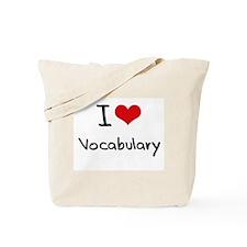 I love Vocabulary Tote Bag