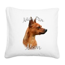 MiniPinrustMom.png Square Canvas Pillow