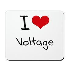I love Voltage Mousepad