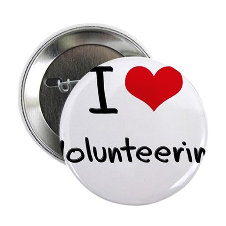"I love Volunteering 2.25"" Button"