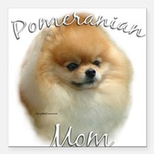 "PomMom.png Square Car Magnet 3"" x 3"""