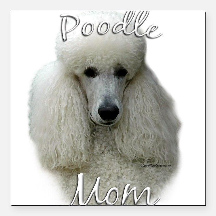 "PoodlewhiteMom.png Square Car Magnet 3"" x 3"""