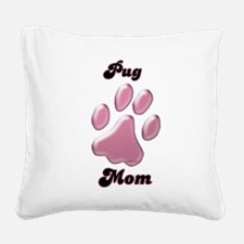 PugMomblkpnk.png Square Canvas Pillow
