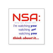 "NSA Watching Square Sticker 3"" x 3"""