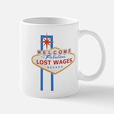 Lost Wages Nevada Mug