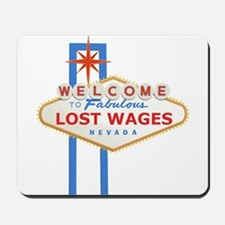 Lost Wages Nevada Mousepad