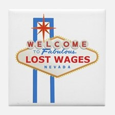 Lost Wages Nevada Tile Coaster