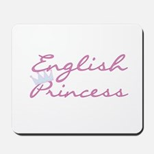 English Princess Mousepad