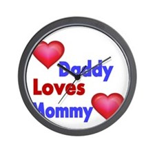 DADDY LOVES MOMMY Wall Clock